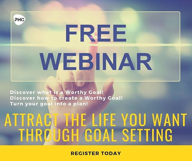 Free Webinar – Attract What You Want Through Goal Setting